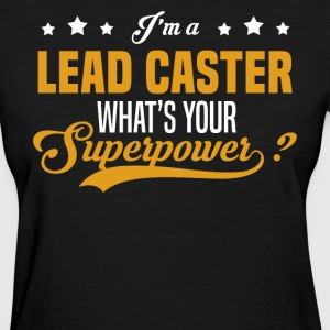 Lead Caster - Women's T-Shirt