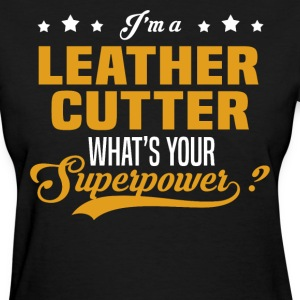 Leather Cutter - Women's T-Shirt
