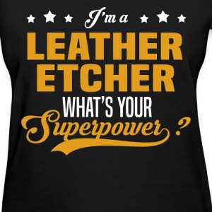 Leather Etcher - Women's T-Shirt
