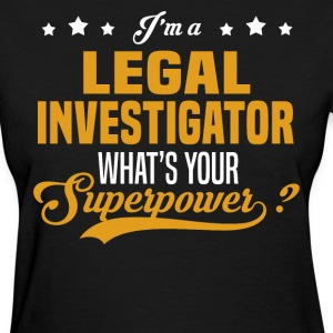 Legal Investigator - Women's T-Shirt