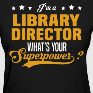 Library Director - Women's T-Shirt