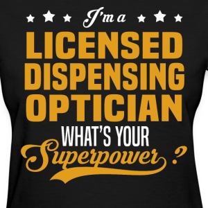 Licensed Dispensing Optician - Women's T-Shirt