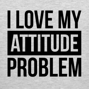 I LOVE MY ATTITUDE PROBLEM Sportswear - Men's Premium Tank