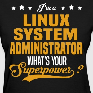 Linux System Administrator - Women's T-Shirt