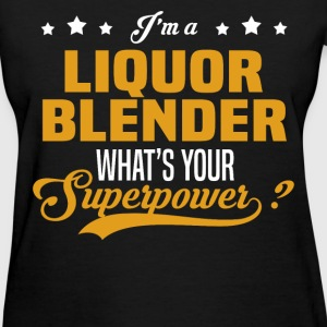 Liquor Blender - Women's T-Shirt