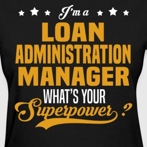 Loan Administration Manager - Women's T-Shirt