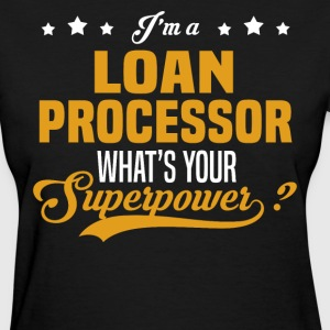 Loan Processor - Women's T-Shirt