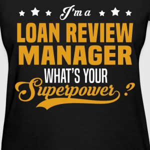 Loan Review Manager - Women's T-Shirt