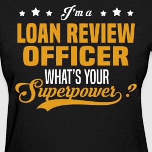 Loan Review Officer - Women's T-Shirt