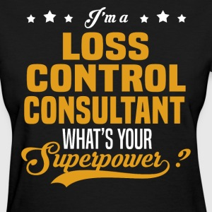 Loss Control Consultant - Women's T-Shirt
