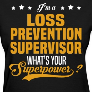 Loss Prevention Supervisor - Women's T-Shirt