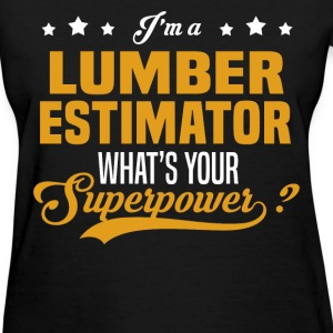 Lumber Estimator - Women's T-Shirt