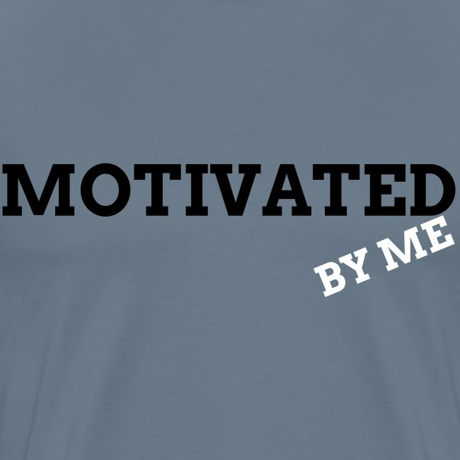 MOTIVATED BY ME T-SHIRT