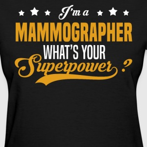 Mammographer - Women's T-Shirt