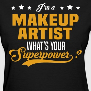 Makeup Artist - Women's T-Shirt