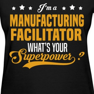Manufacturing Facilitator - Women's T-Shirt