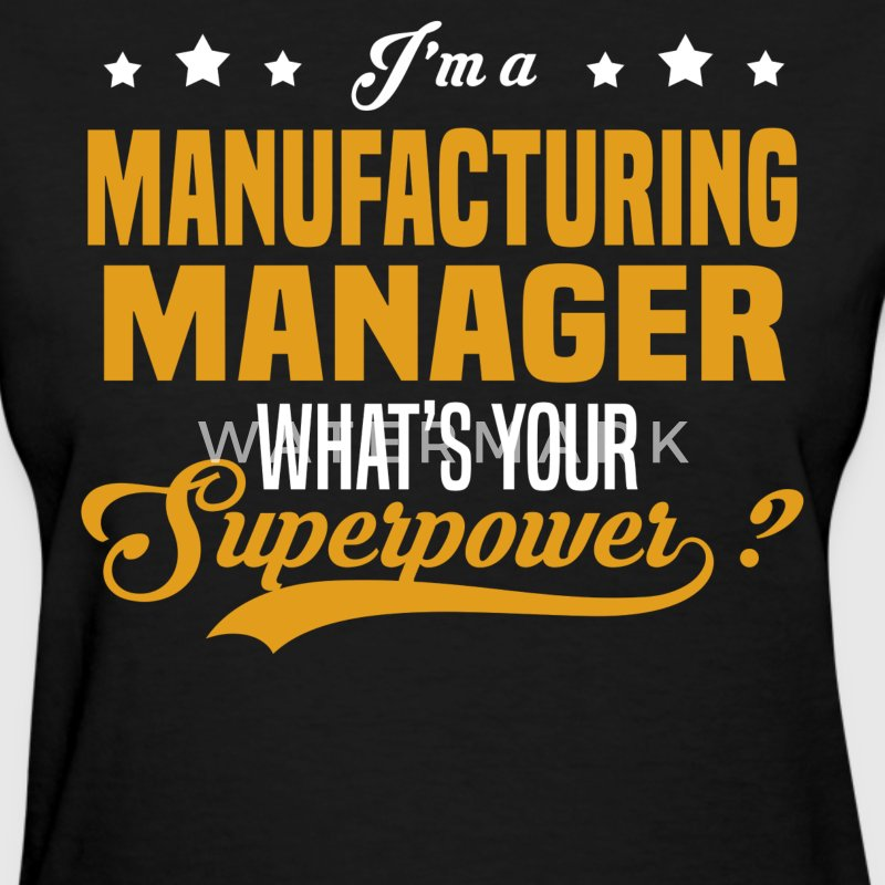 Manufacturing Manager - Women's T-Shirt