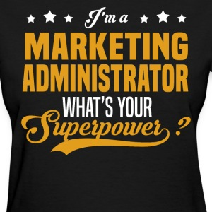 Marketing Administrator - Women's T-Shirt