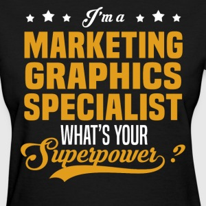 Marketing Graphics Specialist - Women's T-Shirt