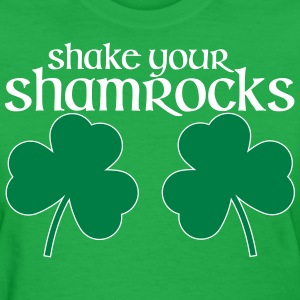 Shake Your Shamrocks St Patricks Day shirt - Women's T-Shirt