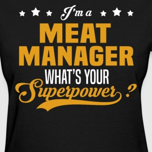 Meat Manager - Women's T-Shirt