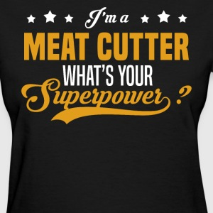 Meat Cutter - Women's T-Shirt
