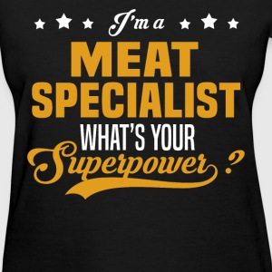 Meat Specialist - Women's T-Shirt