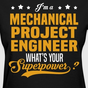 Mechanical Project Engineer - Women's T-Shirt