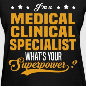 Medical Clinical Specialist - Women's T-Shirt