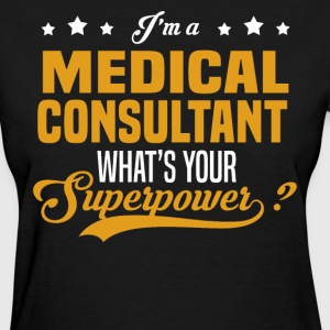 Medical Consultant - Women's T-Shirt
