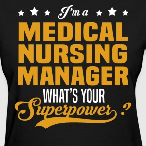 Medical Nursing Manager - Women's T-Shirt