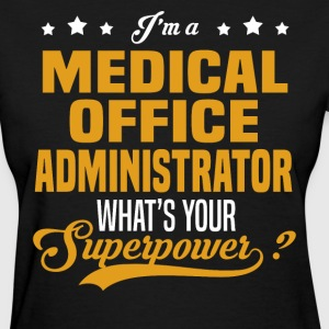 Medical Office Administrator - Women's T-Shirt