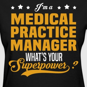 Medical Practice Manager - Women's T-Shirt