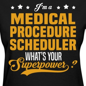Medical Procedure Scheduler - Women's T-Shirt