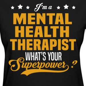 Mental Health Therapist - Women's T-Shirt