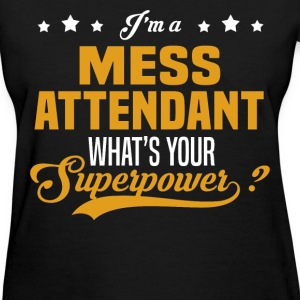 Mess Attendant - Women's T-Shirt