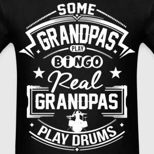 Real Grandpas Play Drums T-Shirts - Men's T-Shirt