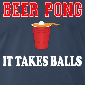 Beer Pong - It Takes Balls T-Shirts - Men's Premium T-Shirt