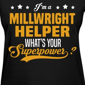 Millwright Helper - Women's T-Shirt