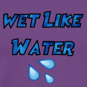Wet Like Water - Men's Premium T-Shirt