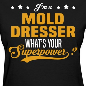 Mold Dresser - Women's T-Shirt