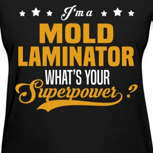 Mold Laminator - Women's T-Shirt