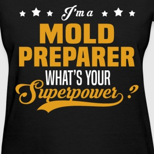 Mold Preparer - Women's T-Shirt