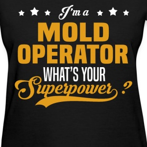 Mold Operator - Women's T-Shirt