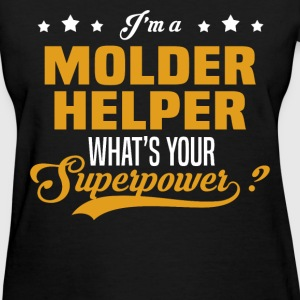 Molder Helper - Women's T-Shirt
