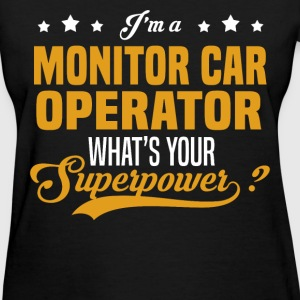 Monitor Car Operator - Women's T-Shirt