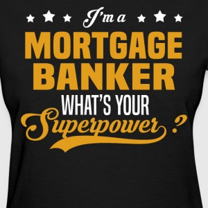 Mortgage Banker - Women's T-Shirt