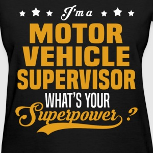 Motor Vehicle Supervisor - Women's T-Shirt