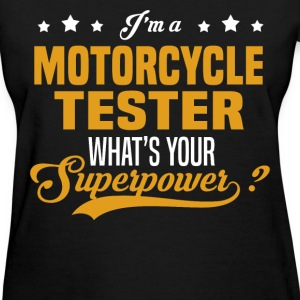 Motorcycle Tester - Women's T-Shirt