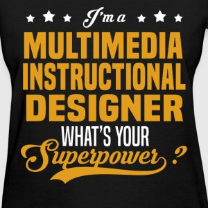 Multimedia Instructional Designer - Women's T-Shirt